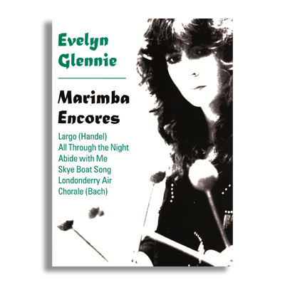 Marimba Encores Printed Music by Evelyn Glennie