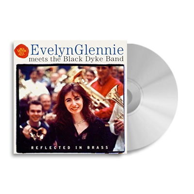 Evelyn Glennie meets the Black Dyke Band CD