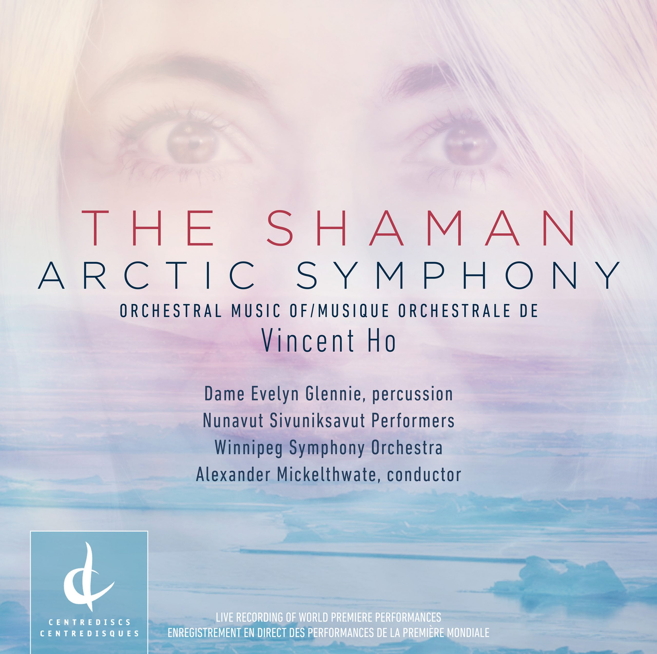 THE SHAMAN | ARCTIC SYMPHONY: Orchestral Music by Vincent Ho