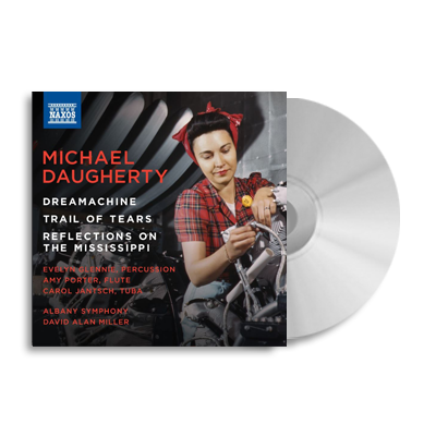 Michael Daugherty Dreamachine CD