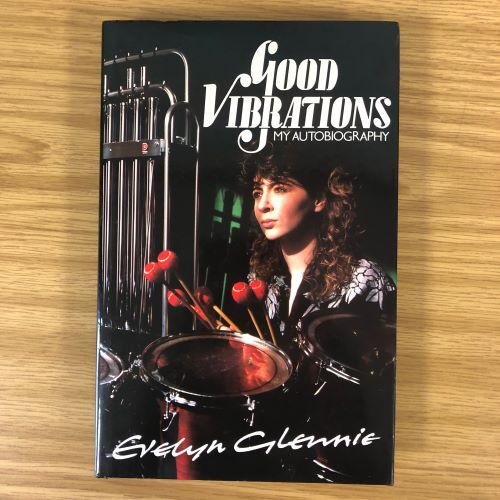 Good Vibrations Autobiography by Evelyn Glennie