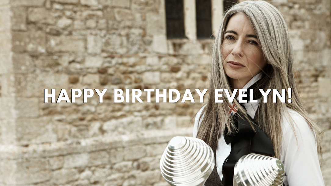 It's Evelyn's birthday!