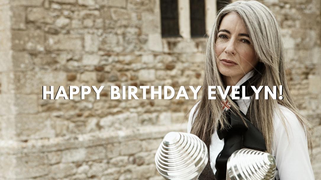 It's Evelyn's birthday!